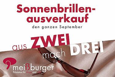 Aus zwei mach' drei: Sonnenbrillenausverkauf bei Meißburger. Grafik: pm