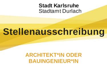 Stadtamt Durlach sucht Architekt*in oder Bauingenieur*in. Grafik: Stadt Karlsruhe/cg