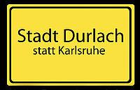 Plakat Stadt Durlach statt Karlsruhe