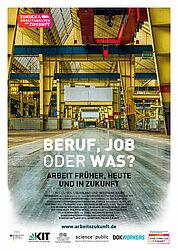 """Filmplakat: """"Beruf, Job oder was? – Arbeit früher, heute und in Zukunft"""". Grafik: pm"""