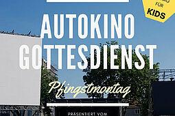Autokino-Gottesdienst auf dem Karlsruher Messplatz am Pfingstmontag. Grafik: pm