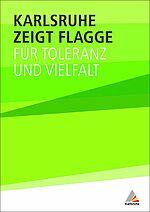 """Bürgerinnen und Bürger können """"Flagge zeigen"""""""