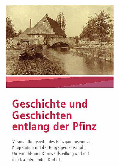 Geschichte und Geschichten entlang der Pfinz – Rundgang. Grafik: pgm