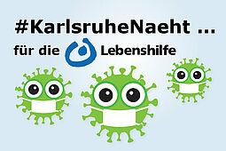 #KarlsruheNaeht ... für die Lebenshilfe. Icon: Vektor Kunst / Pixabay, Grafik: cg