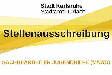 Stadtamt Durlach sucht Sachbearbeiter Jugendhilfe (m/w/d). Grafik: Stadt Karlsruhe/cg
