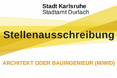 Stellenausschreibung: Stadtamt Durlach sucht Architekt oder Bauingenieur (m/w/d). Grafik: Stadt Karlsruhe/cg