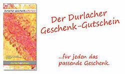 Weitere Infos zum Durlacher Geschenk-Gutschein