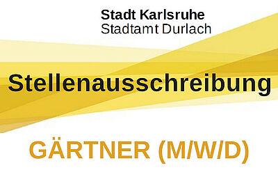 Stadtamt Durlach sucht Gärtner (m/w/d). Grafik: Stadt Karlsruhe/cg