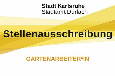 Stadtamt Durlach sucht Gartenarbeiter*in. Grafik: Stadt Karlsruhe/cg