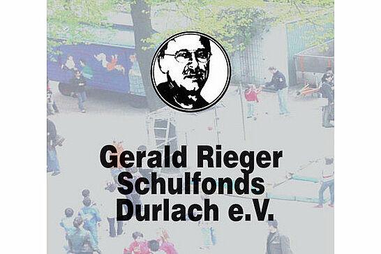 Gerald Rieger Schulfonds Durlach e.V. -