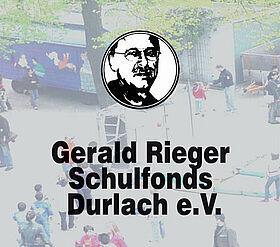 Gerald Rieger Schulfonds Durlach e.V.