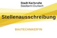 Stadtamt Durlach sucht Bautechniker*in. Grafik: Stadt Karlsruhe/cg