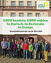 GRÜN handeln. GRÜN wählen. In Durlach. In Karlsruhe. In Europa. Grafik: gruene