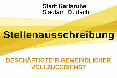 Stadtamt Durlach sucht Beschäftigte*r Gemeindlicher Vollzugsdienst. Grafik: Stadt Karlsruhe/cg