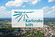 Karlsruhe hilft. Grafik: pm/cg