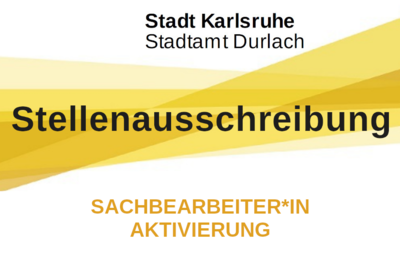 Stadtamt Durlach sucht Sachbearbeiter*in Aktivierung. Grafik: Stadt Karlsruhe/cg