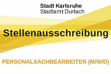 Stadtamt Durlach sucht Personalsachbearbeiter (m/w/d) Grafik: Stadt Karlsruhe/cg
