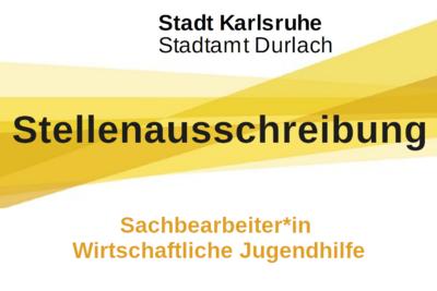 Stadtamt Durlach sucht Sachbearbeiter*in Wirtschaftliche Jugendhilfe. Grafik: Stadt Karlsruhe/cg